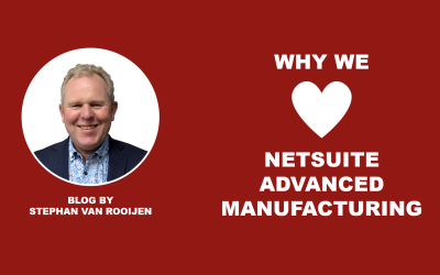 Why we love NetSuite Advanced Manufacturing